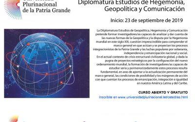 Inscripciones abiertas para la Diplomatura en Estudios de Hegemonía, Geopolítica y Comunicación